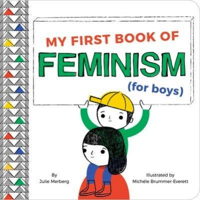My First Book Of Feminism (for Boys)