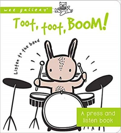 Toot, Toot, Boom! A Press and Listen Book